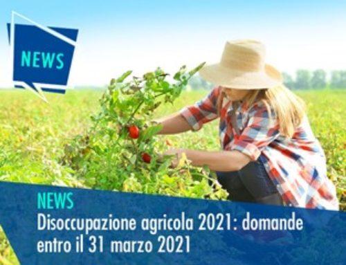 DISOCCUPAZIONE AGRICOLA 2021: DOMANDE ENTRO IL 31 MARZO 2021